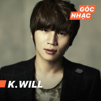 Góc nhạc K.Will - K.Will