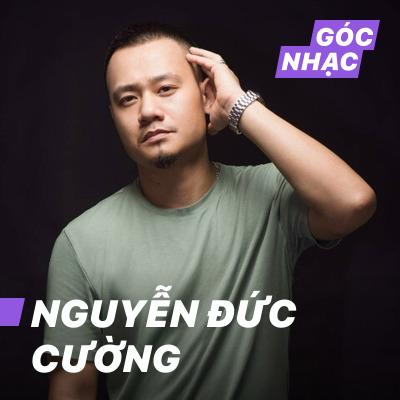 Góc nhạc Nguyễn Đức Cường - Nguyễn Đức Cường
