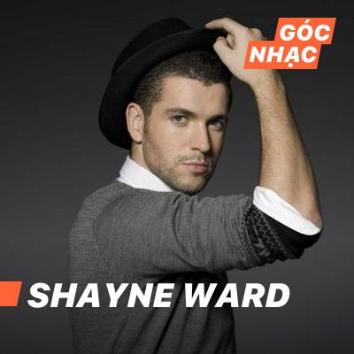 Góc nhạc Shayne Ward - Shayne Ward