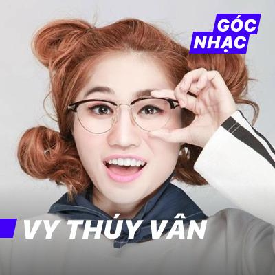 Góc nhạc Vy Thúy Vân - Vy Thúy Vân