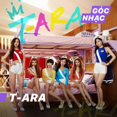 Góc nhạc T-ARA - T-ARA