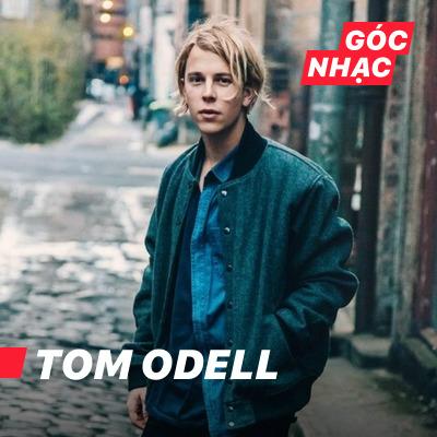 Góc nhạc Tom Odell - Tom Odell