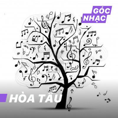 Góc nhạc Hòa Tấu - Hòa Tấu
