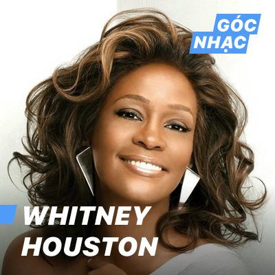 Góc nhạc Whitney Houston - Whitney Houston