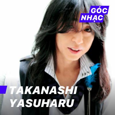 Góc nhạc Takanashi Yasuharu - Takanashi Yasuharu