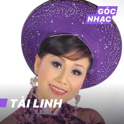 Góc nhạc Tài Linh - Tài Linh