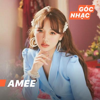 Góc nhạc AMEE - AMEE