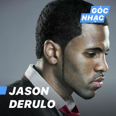 Góc nhạc Jason Derulo - Jason Derulo