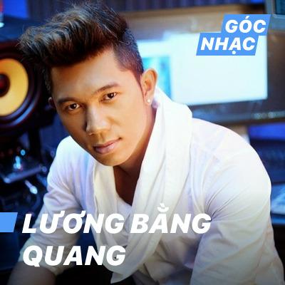 Góc nhạc Lương Bằng Quang - Lương Bằng Quang