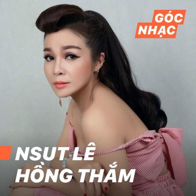 Góc nhạc NSUT Lê Hồng Thắm - NSUT Lê Hồng Thắm