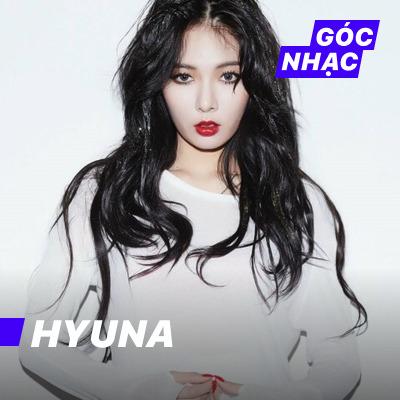Góc nhạc HYUNA - HYUNA