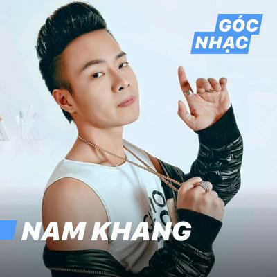 Góc nhạc Nam Khang - Nam Khang