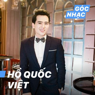 Góc nhạc Hồ Quốc Việt - Hồ Quốc Việt