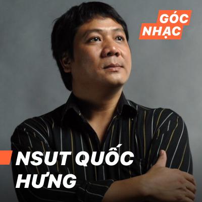 Góc nhạc NSUT Quốc Hưng - NSUT Quốc Hưng