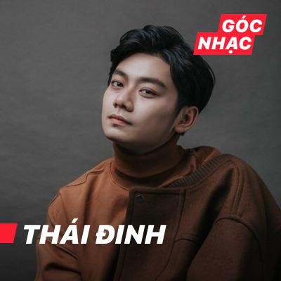 Góc nhạc Thái Đinh - Thái Đinh