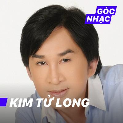 Góc nhạc Kim Tử Long - Kim Tử Long