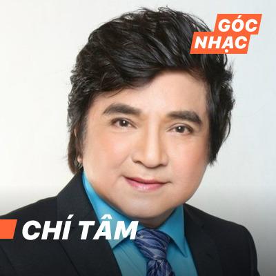 Góc nhạc Chí Tâm - Chí Tâm