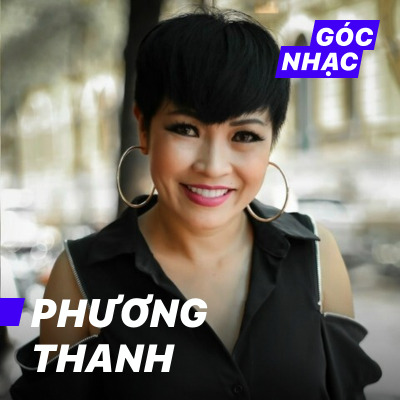 Góc nhạc Phương Thanh - Phương Thanh