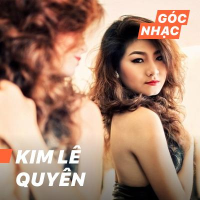Góc nhạc Kim Lê Quyên - Kim Lê Quyên