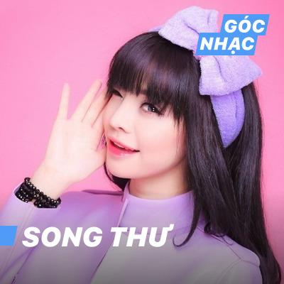 Góc nhạc Song Thư - Song Thư