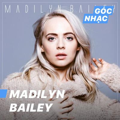 Góc nhạc Madilyn Bailey - Madilyn Bailey
