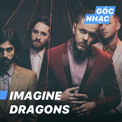 Góc nhạc Imagine Dragons - Imagine Dragons