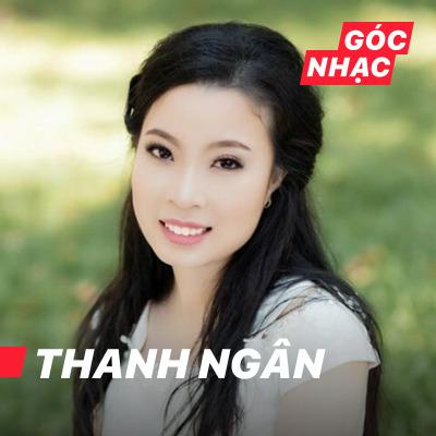 Góc nhạc Thanh Ngân - Thanh Ngân