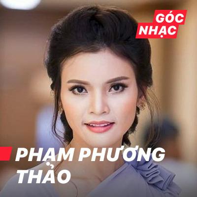 Góc nhạc Phạm Phương Thảo - Phạm Phương Thảo