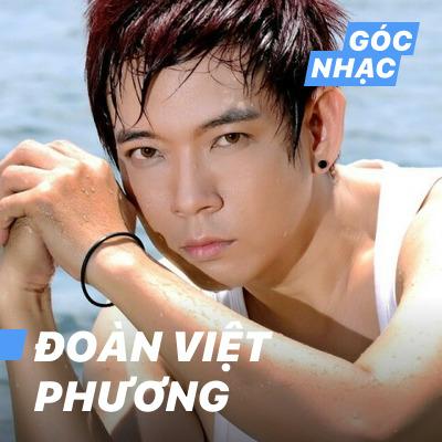 Góc nhạc Đoàn Việt Phương - Đoàn Việt Phương