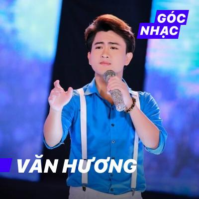 Góc nhạc Văn Hương - Văn Hương