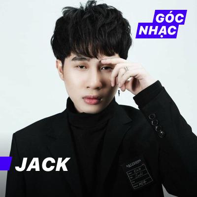 Góc nhạc Jack - Jack