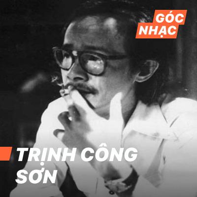 Góc nhạc Trịnh Công Sơn - Trịnh Công Sơn