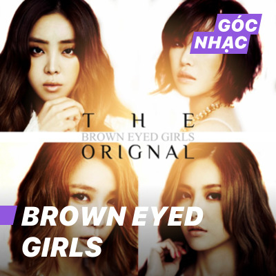 Góc nhạc Brown Eyed Girls - Brown Eyed Girls