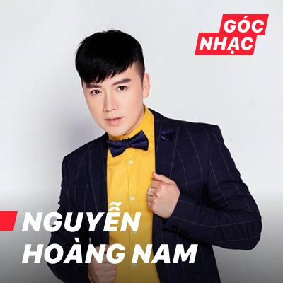 Góc nhạc Nguyễn Hoàng Nam - Nguyễn Hoàng Nam