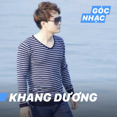 Góc nhạc Khang Dương - Khang Dương